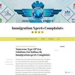 Numerous Type Of Visa Solutions For Indians By Immigrationxperts Complaints