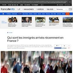 Qui sont les immigrés arrivés récemment en France ?