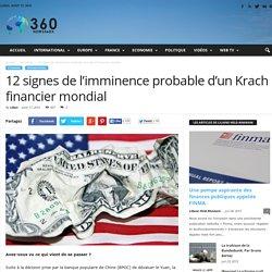 12 signes de l'imminence probable d'un Krach financier mondial