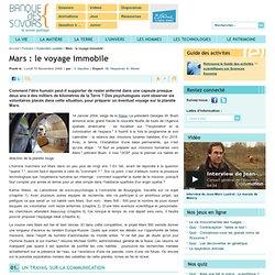 Mars : le voyage immobile
