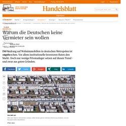 Immobilien: Warum die Deutschen keine Vermieter sein wollen