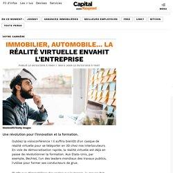 Immobilier, automobile... la réalité virtuelle envahit l'entreprise