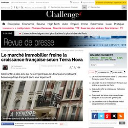 Le marché immobilier freine la croissance française selon Terra Nova