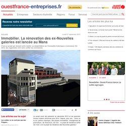 Immobilier. La rénovation des ex-Nouvelles galeries est lancée au Mans