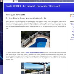 Costa Del Sol - Le marché immobilier florissant: Try Your Hand in Buying Apartment in Costa del Sol