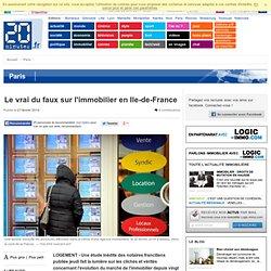 Le vrai du faux sur l'immobilier en Ile-de-France
