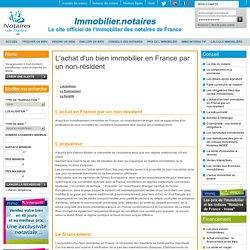 L'achat d'un bien immobilier en France par un non-résident