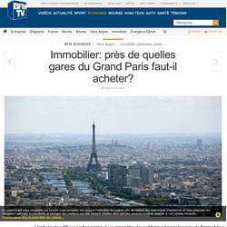 Immobilier: près de quelles gares du Grand Paris faut-il acheter?