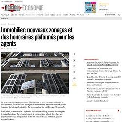 Immobilier: nouveaux zonages et des honoraires plafonnés pour les agents
