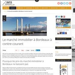 Le marché immobilier à Bordeaux - actualité immobilierActualité Immobilier