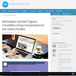 #immobilier: HomSelf, l'agence immobiliere 2.0 qui rend possibles les pré-visites virtuelles