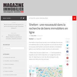 Shelterr : une nouveauté dans la recherche de biens immobiliers en ligne