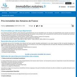 Prix immobilier des Notaires de France publié par @immonotaires - Immobilier.notaires