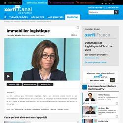 Cathy Alegria, Xerfi - Immobilier logistique - Secteurs & marchés