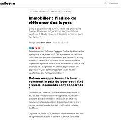 Immobilier emiliem pearltrees - Comment calculer l indice de reference des loyers ...