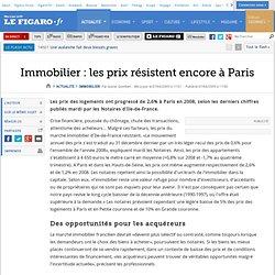 Immobilier : Immobilier : les prix résistent encore