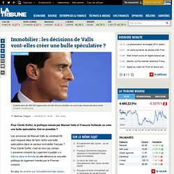 Immobilier : les décisions de Valls vont-elles créer une bulle spéculative ?
