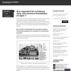 Que regardent les acheteurs dans une annonce immobilière en ligne ?