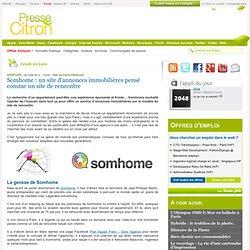 Somhome : un site d'annonces immobilières pensé comme un site de rencontre