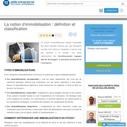 La notion d'immobilisation : définition et classification