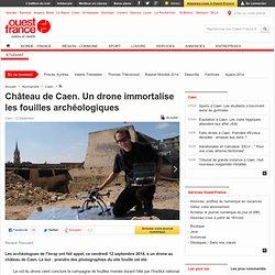 Château de Caen. Un drone immortalise les fouilles archéologiques