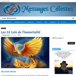 Les 33 Lois de l'Immortalité - Messages Célestes - Archives