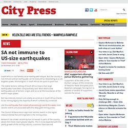 SA not immune to US-size earthquakes