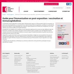 Guide pour l'immunisation en post-exposition : vaccination et immunoglobulines
