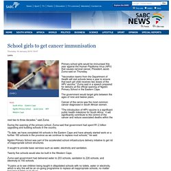 School girls to get cancer immunisation:Thursday 16 January 2014