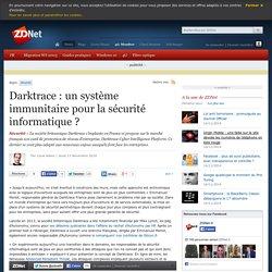 Darktrace : un système immunitaire pour la sécurité informatique ?