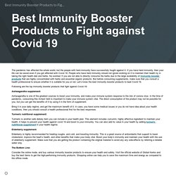 Best Immunity Booster Products to Fight against Covid 19