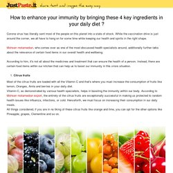 How to Enhance Your Immunity by Bringing these Four Key Ingredients in Your Daily Diet?
