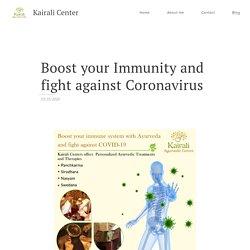 Boost your Immunity and fight against Coronavirus