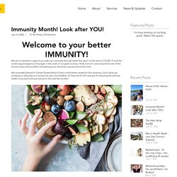 Immunity Month! Look after YOU!