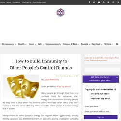 How to Build Your Immunity to Other People's Control Dramas