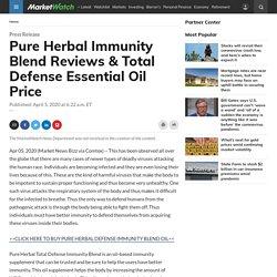Pure Herbal Immunity Blend Reviews & Total Defense Essential Oil Price