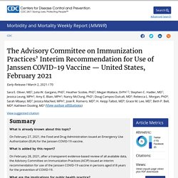 MMWR 02.03.21 The Advisory Committee on Immunization Practices' Interim Recommendation for Use of Janssen COVID-19 Vaccine