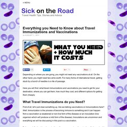 Everything you Need to Know about Travel Immunizations and Vaccinations