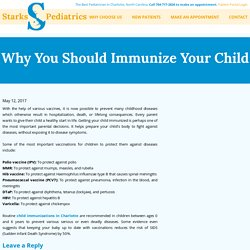 Why You Should Immunize Your Child - Starks Pediatrics at Mallard Creek, PLLC