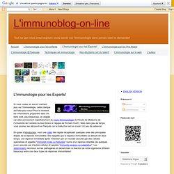 L'immunologie pour les Experts!