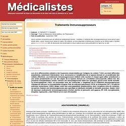 ☞ Médicalistes ☞ Traitements Immunosuppresseurs ☞
