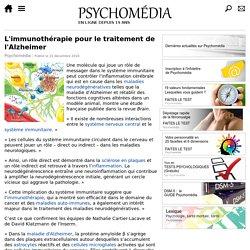 L'immunothérapie pour le traitement de l'Alzheimer