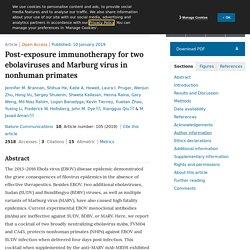 NATURE 10/01/29 Post-exposure immunotherapy for two ebolaviruses and Marburg virus in nonhuman primates