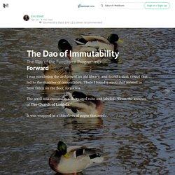 The Dao of Immutability — JavaScript Scene