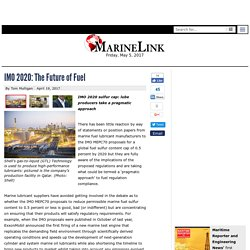 IMO 2020: The Future Of Fuel