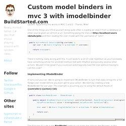 Custom Model Binders in MVC 3 with IModelBinder