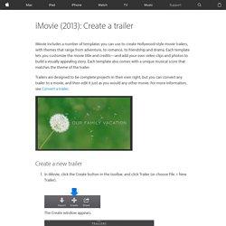 iMovie (2013): Create a trailer