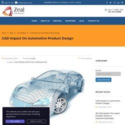 CAD Impact on Automotive Product Design
