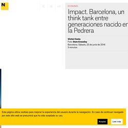 Impact. Barcelona, un think tank en la Pedrera
