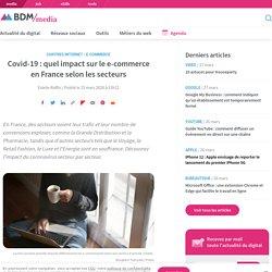 Covid-19 : quel impact sur le e-commerce en France selon les secteurs